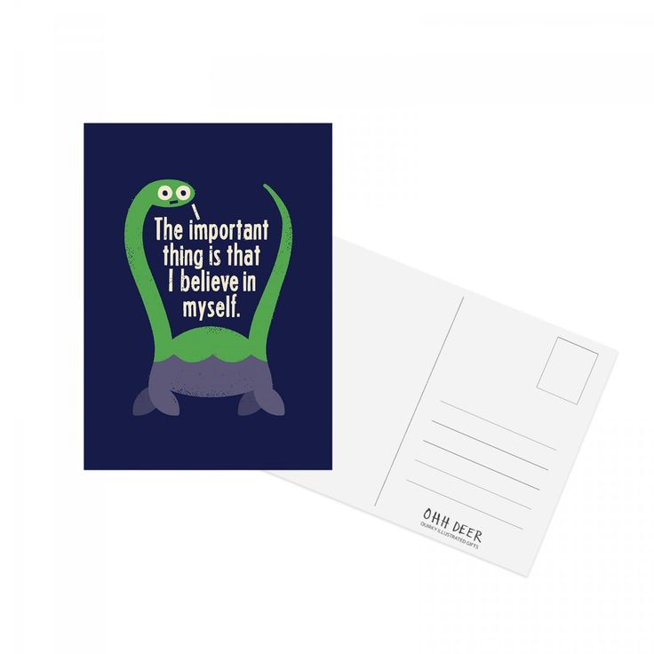 The important thing is, I believe in myself - Nessie Postcard | Ohh Deer