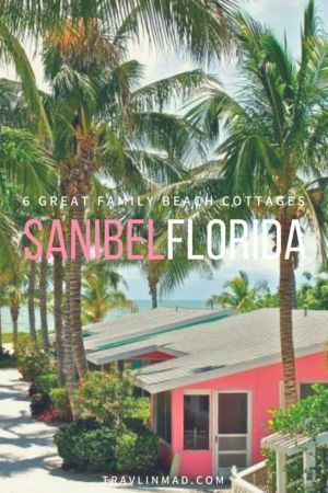 6 Seaside Sanibel Island Cottages for Your Family Beach Vacation