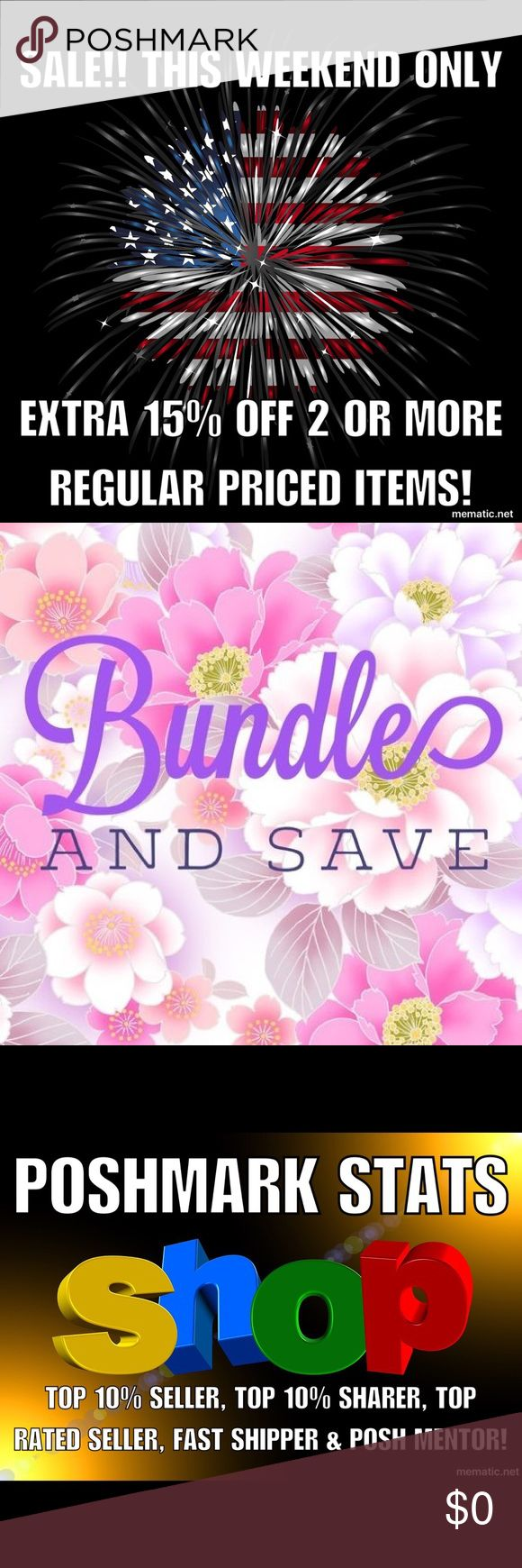 4th of July SALE this weekend only! Extra 15% off! Celebrating 4th of July with a bundle discount of 15% off 2 or more REGULAR PRICED ITEMS! No limit! Get that special something you've been looking for! Hurry sale ends midnight of July 4th! Feel free to ask me questions. Thanks for visiting my closet!!! Other