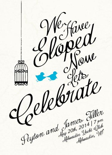 wedding invitations - Run Away Elopement  by Haley King