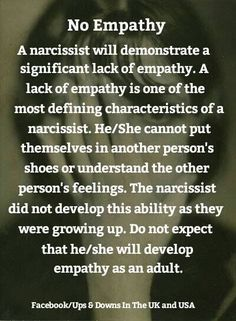 A total lack of empathy is characteristic of a narcissist. They didn't learn and the will never learn!