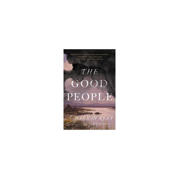 Good People (Hardcover) (Hannah Kent)
