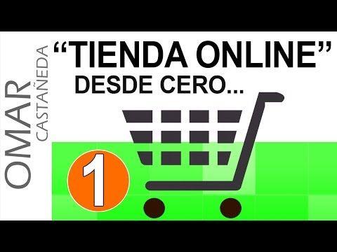 TIENDA ONLINE DESDE CERO PARTE 1 - YouTube