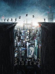 Seven Sisters FULL MOVIE [ HD Quality ] 1080p  123Movies | Free Download | Watch Movies Online | 123Movies