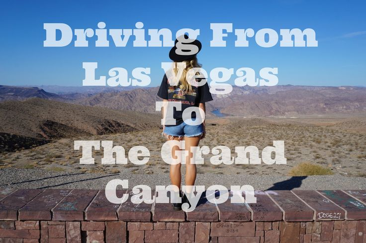 Day Trip: Yes you can drive from Las Vegas to The Grand Canyon and back in one day!