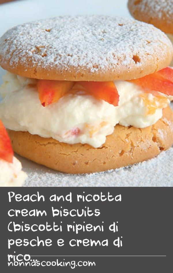Peach and ricotta cream biscuits (biscotti ripieni di pesche e crema di ricotta) | The biscuits (cookies) used in this recipe can be good-quality store-bought ones, or they can be homemade. Remember that the flavours of poached peach and ricotta cream are delicate, so choose biscuits that are delicately flavoured, such as vanilla, lemon or orange. The peach and ricotta cream can also be used to fill cannoli or to layer vanilla sponge.