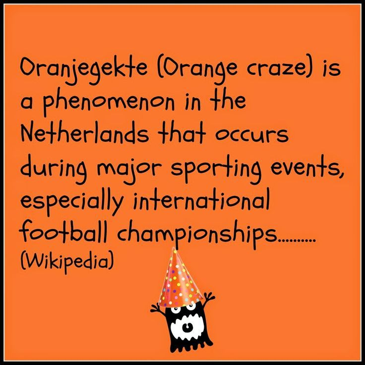 Every major international football tournament turns the Netherlands orange. There's even a word for it: Oranjegekte