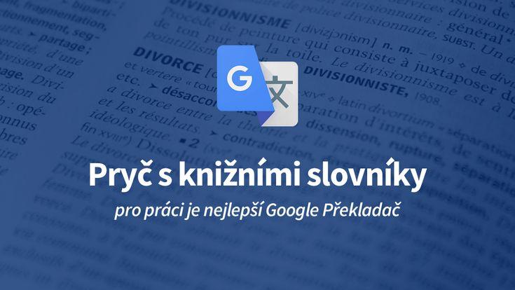 Používáte Google Překladač místo klasického slovníku? Věděli jste, že pro prohlížeč Chrome existuje zajímavý doplněk, který usnadní překládání slovíček do různých jazyků?