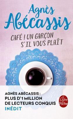 """Agnès Abécassis sera présente au Festival du Livres d'Angers le samedi 10 et dimanche 11 juin 2017. Vous pourrez la retrouver à la Librairie Richer, l'occasion de se faire dédicacer son dernier livre inédit """"Café ! Un garçon s'il vous plaît""""."""