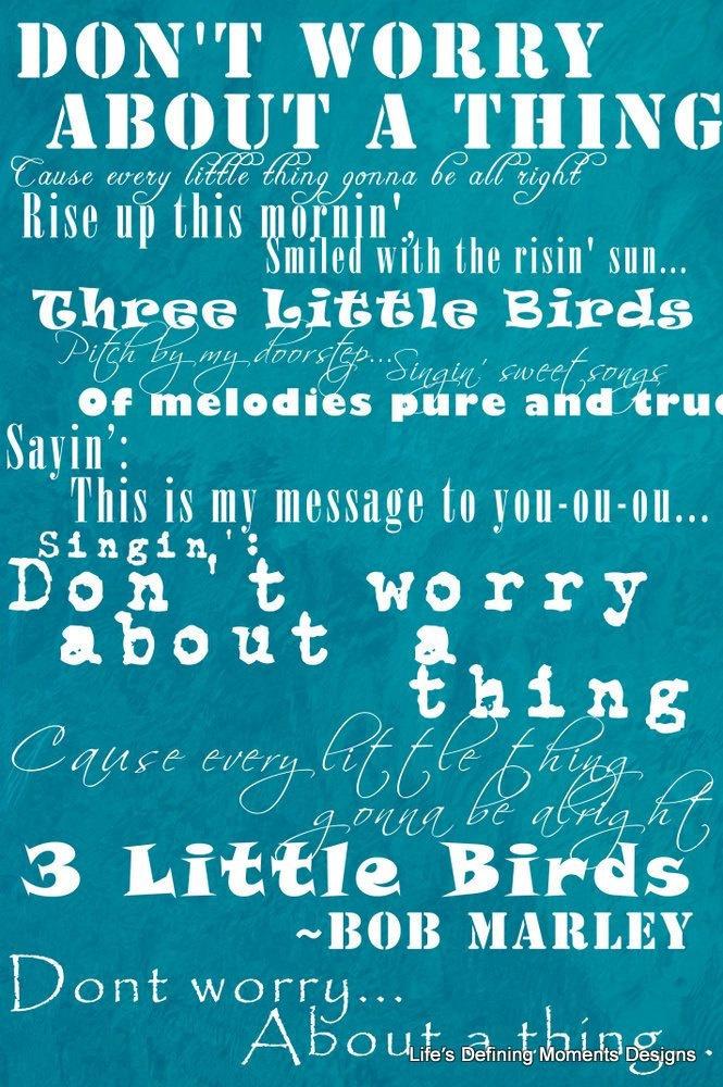 Bob Marley Don't Worry 3 Little Birds Photo Print, $8.00