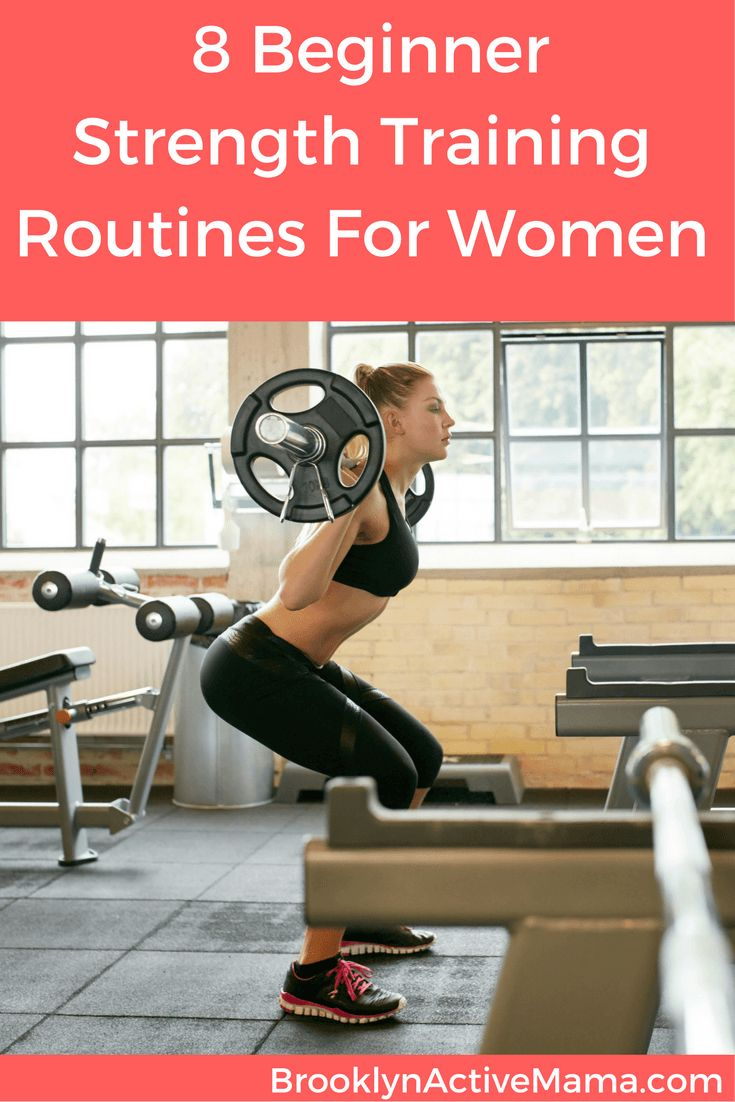 Want to lift but don't know where to start? 8 Beginner Strength Training Routines For Women!