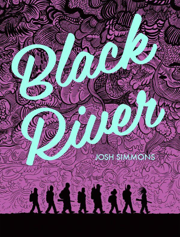 Black River  Cele mai bune benzi desenate din 2015 http://www.webcomics.ro/2015/12/cele-mai-bune-benzi-desenate-din-2015-partea-i/