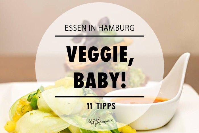 11 veggie restaurants in Hamburg