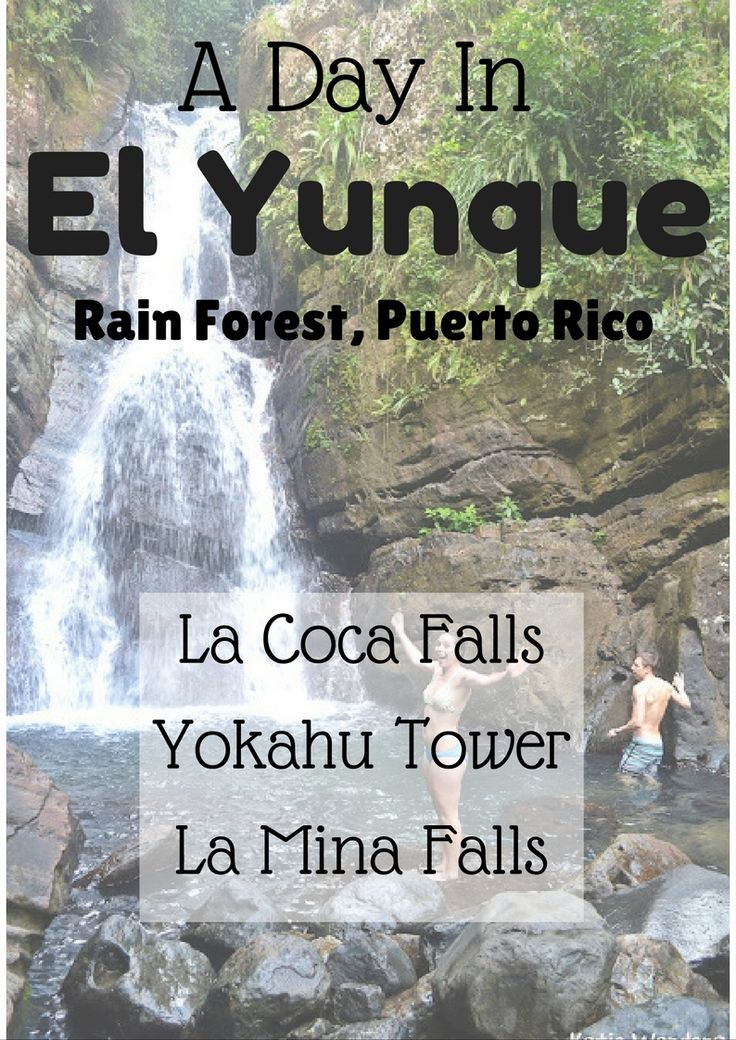A day in El Yunque - hiking and sightseeing in Puerto Rico's rain forest