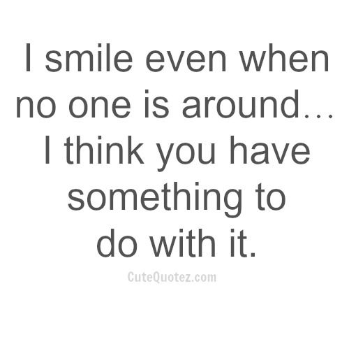 Cute Quotes About Smiling And Love: Best 25+ Cute Quotes For Him Ideas On Pinterest