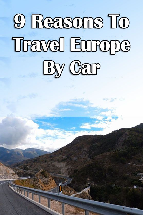 Why You Need To Take A Road Trip In Europe
