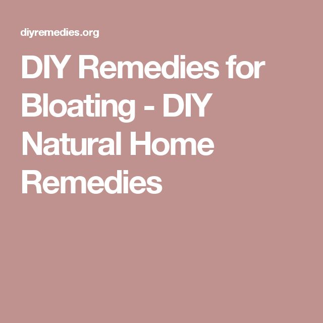 how to get rid of bloating and gas home remedies