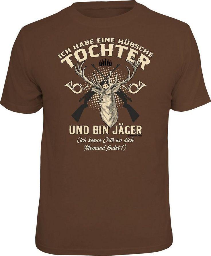 Rahmenlos T Shirt Mit Frontprint Ich Bin Jager Und Habe Eine Hubsche Tochter Spruche Bin Eine Frontprint Habe Hubs T Shirt Shirt Spruche Shirts