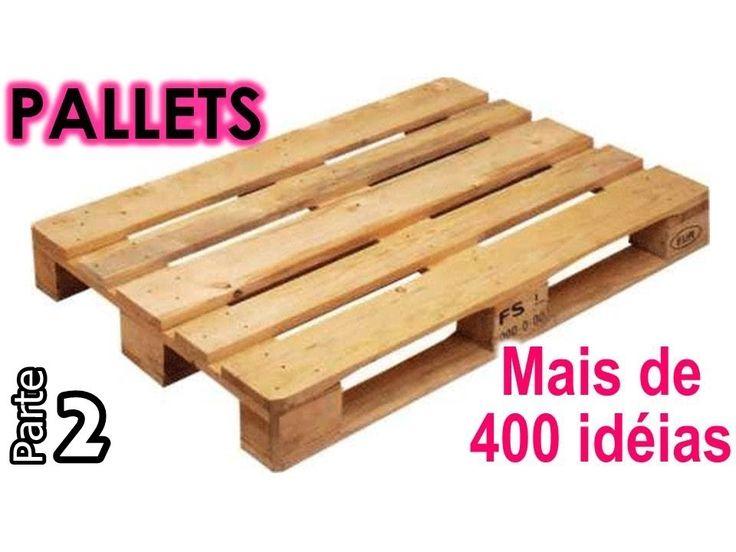 Mais de 400 idéias do uso de PALLETS - Parte 2 | Maio #18