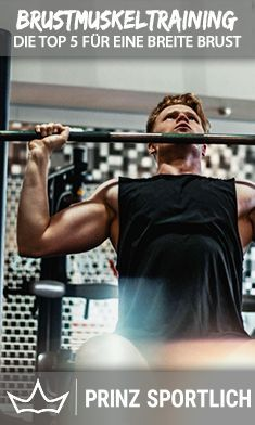 Pectoral Muscle Training: The Top 7 for more width & volume – Fitnessübungen