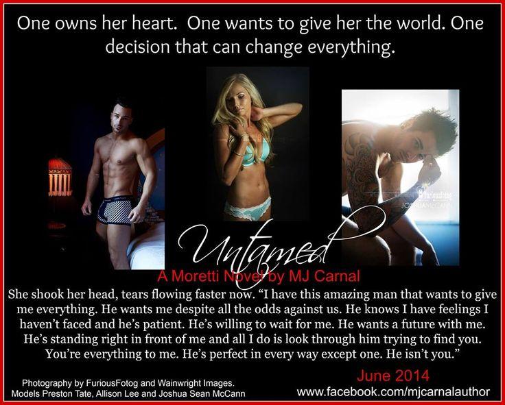 Untamed (A Moretti Novel #5) by MJ Carnal *TEASER*