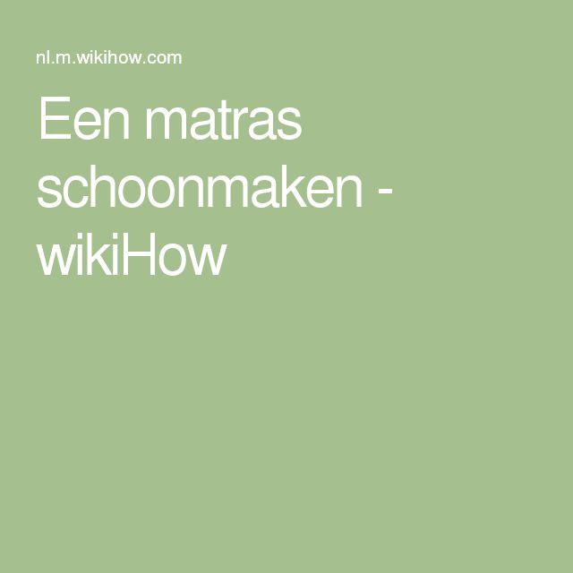 Een matras schoonmaken - wikiHow