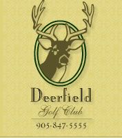 We are located in Oakville, Ontario, the heart of golf in Canada. Your Deerfield experience will be enjoyable from the first tee to the nineteenth hole. Deerfield offers some of the finest amenities available at a semi-private facility in the area.