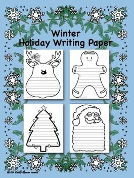 Encourage your students to write with this FREE fun lined writing paper.  Four pages include: reindeer, gingerbread man, tree, and Santa Claus. Once your students have completed their writing they can color each page. Students can also cut out the shapes and hang them around the classroom.