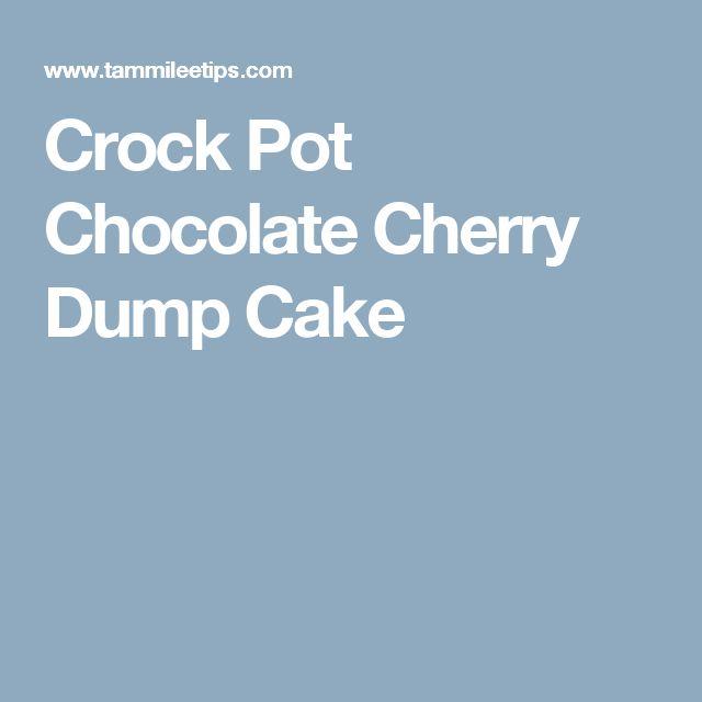 Crock Pot Chocolate Cherry Dump Cake