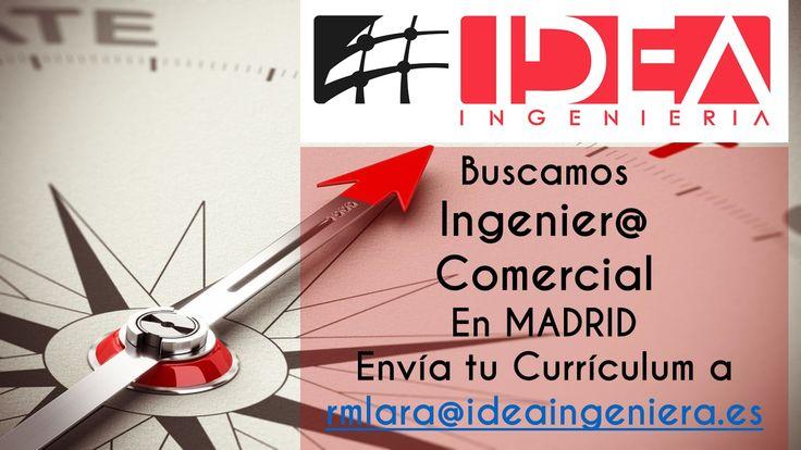 Te estamos buscando a tí, envíanos tu currículum #Empleo #Ingeniería #Comercial #Madrid