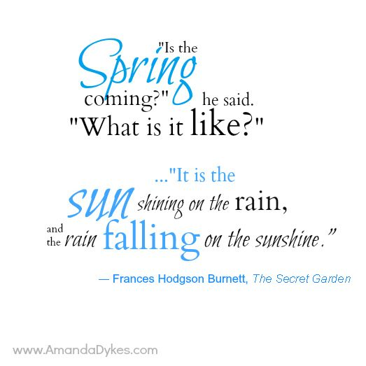 "funny motivational quotes Book Quote Pic -- ""Spring is coming..."" from the Secret Garden  sinfulfolk.com 4"