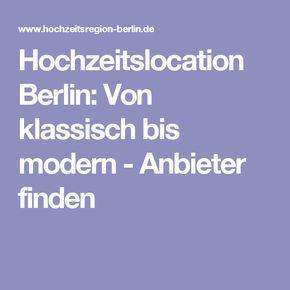 Hochzeitslocation Berlin: Von klassisch bis modern - Anbieter finden