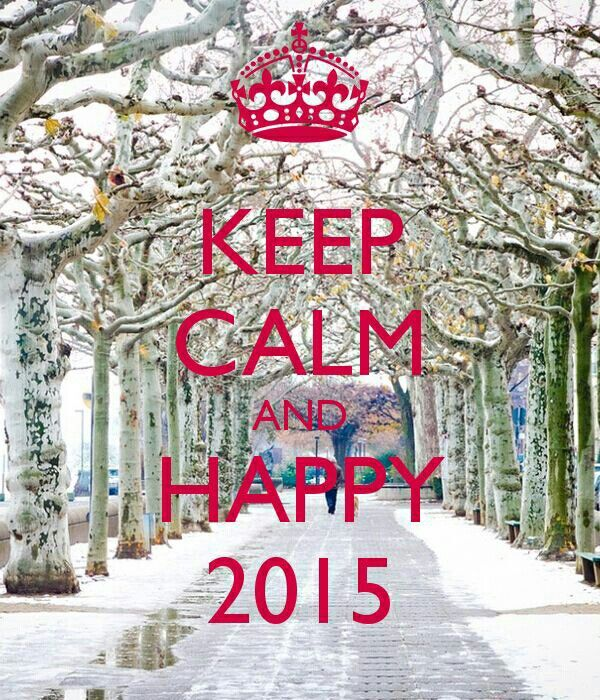 Keep calm & happy 2015