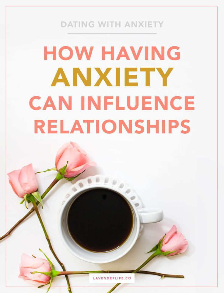 dating someone with anxiety issues