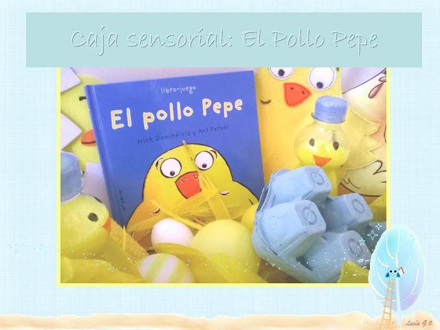 """Recursos para Educación Infantil: Caja sensorial """"El pollo Pepe"""" - Capsa sensorial """"..."""