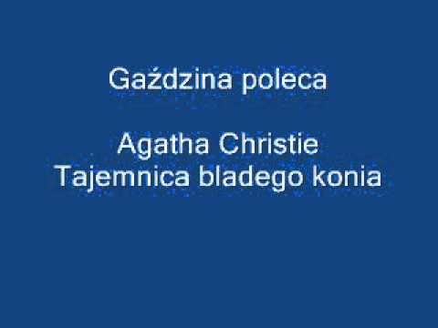 Tajemnica bladego konia - Agatha Christie. Audiobook Pl. Książka czytana