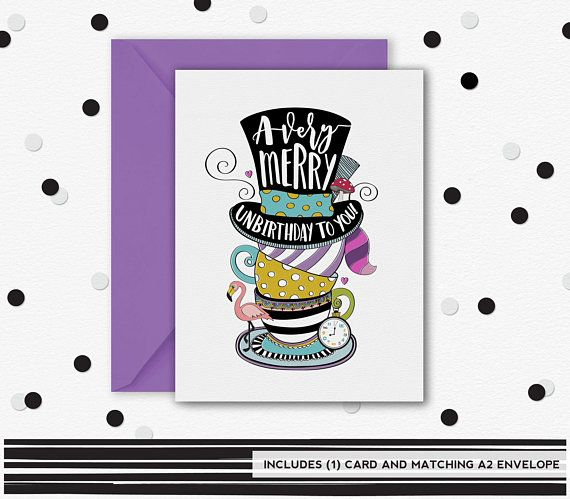 A Very Merry Unbirthday Card Alice In Wonderland Thinking Of Etsy In 2021 Cards Funny Greeting Cards Friendship Cards
