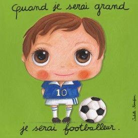"""Tableau d'Isabelle Kessedjian """"Quand je serai grand, je serai Footballeur"""" - Le Coin des Créateurs"""