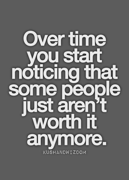 Finally realizing that. Can't get back time wasted on people that you don't want to be with anymore. OVER IT!!!
