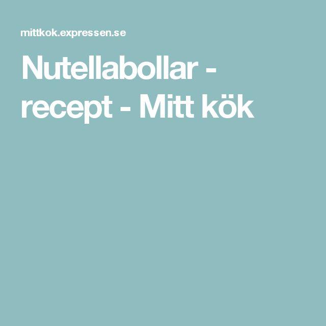 Nutellabollar - recept - Mitt kök