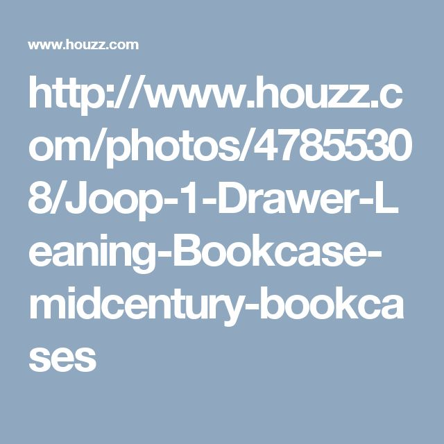 http://www.houzz.com/photos/47855308/Joop-1-Drawer-Leaning-Bookcase-midcentury-bookcases
