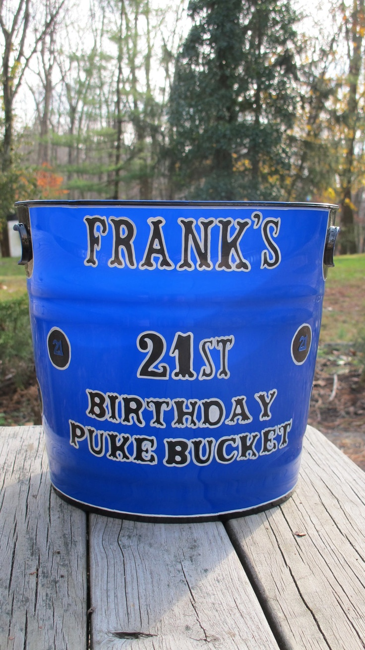 Personalized 21st Birthday Puke Bucket by JayniesCloset on Etsy