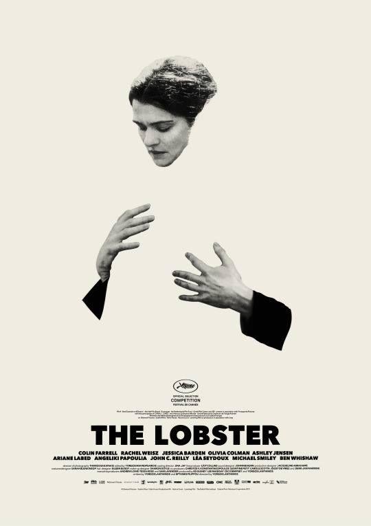 The lobster de Y. Lanthimos. Assez passionnant et très original, dans une première heure très plaisante, Lobster nous dit des choses intéressantes sur le couple, ses forces, d'une part, mais aussi ses faiblesses et ses contraintes. Bravo pour la trouvaille Colin Farrel, complètement à contre-emploi et vraiment bon, et tout le casting, à l'unisson. Mais le film fait une 30 min de trop. Dommage, car on quitte le film sur une mauvaise impression : une mise en garde sur le couple qui dure?