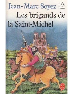Les brigands de la Saint-Michel (J SOY)