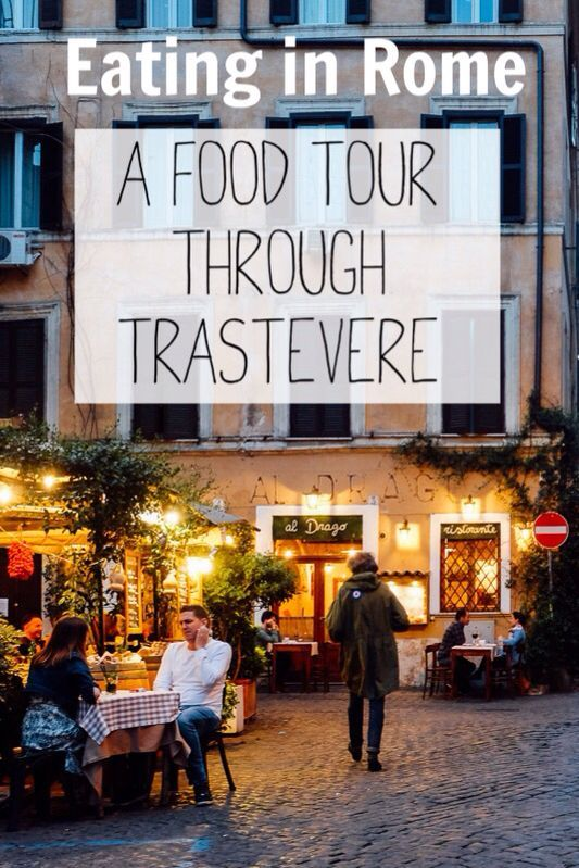 Eat your way through Rome's Trastevere neighborhood http://anamericaninrome.com/wp/2016/04/a-rome-food-tour-through-trastevere/
