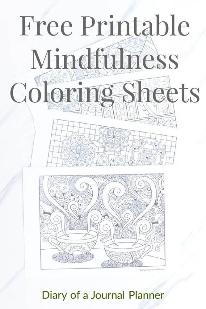 13 Free Printable Mindfulness Colouring Sheets Mindfulness Colouring Coloring Sheets Free Printable Coloring Pages