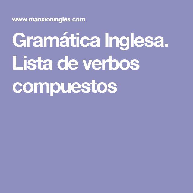 Gramática Inglesa. Lista de verbos compuestos