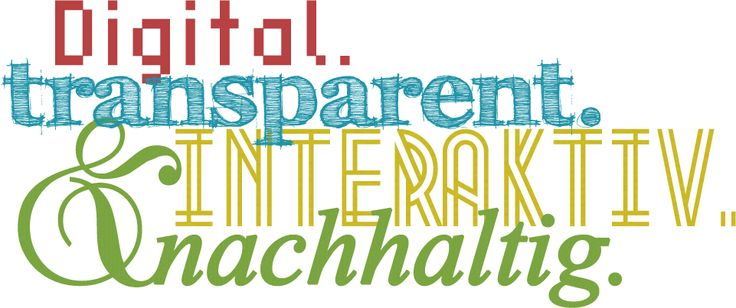 Was wir machen: Digital. Transparent. Interaktiv. Nachhaltig.