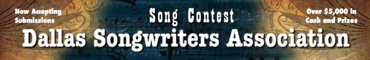 """Dallas Songwriters Association.  My song """"Floppy Arm"""" is in the semi finals this year and I hope it will place in the top 3 in the finals!!  Last year my song """"Milkshake Lake"""" made the semi-finals!!!"""