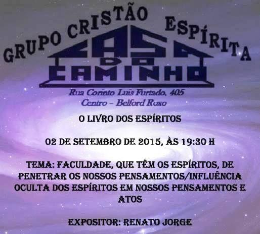 Grupo Cristão Espírita Casa do Caminho Convida para a sua Palestra Pública – Belford Roxo – RJ - http://www.agendaespiritabrasil.com.br/2015/09/01/grupo-cristao-espirita-casa-do-caminho-convida-para-a-sua-palestra-publica-belford-roxo-rj-15/